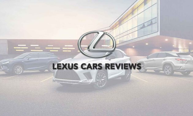 Lexus Cars Reviews